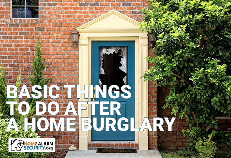 Basic Things to Do After a Home Burglary