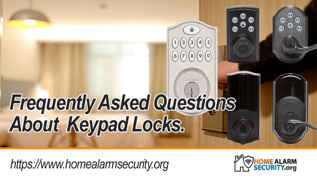 Frequently Asked Questions  About  Keypad Locks