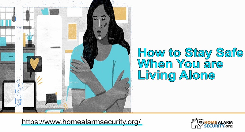 How to Stay Safe When You are  Living Alone