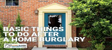 Steps to Take Immediately After Your Home Is Burglarized