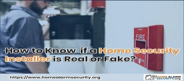 How to Know  if a Home Security Installer is Real or Fake?