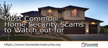Most Common Home Security Scams to Watch out for