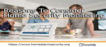 Reasons To Consider Home Security Monitoring