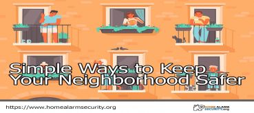 Simple Ways to Keep Your Neighborhood Safer