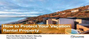 How to Protect Your Vacation Rental Property