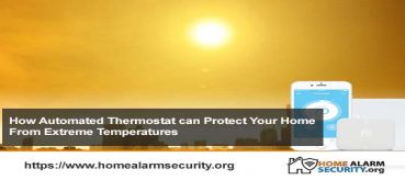 Automated Thermostat Protects Your Home From Extreme Temperatures