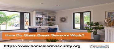 How Do Glass Break Sensors Work?
