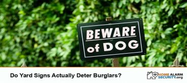 Do Yard Signs Actually Deter Burglars?