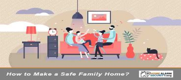 How to Make a Safe Family Home?
