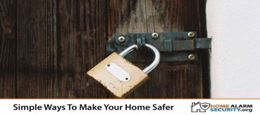 Simple Ways To Make Your Home Safer