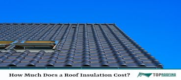 How Much Does a Roof Insulation Cost?